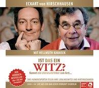 Eckart von Hirschhausen, Hellmuth  Karasek - Ist das ein Witz? Kommt ein Literaturkritiker zum Arzt ...