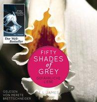 E L  James - Fifty Shades of Grey. Gefährliche Liebe