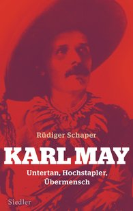 Rüdiger  Schaper - Karl May