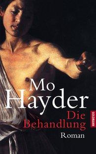 Mo  Hayder - Die Behandlung