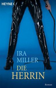 Ira  Miller - Die Herrin