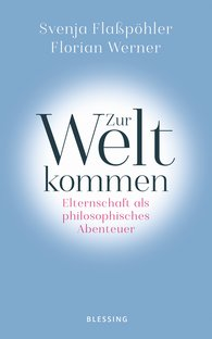 Svenja  Flaßpöhler, Florian  Werner - Being Born