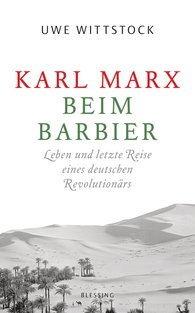 Uwe  Wittstock - Karl Marx at the Barber's