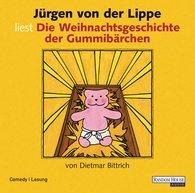 Dietmar  Bittrich - Die Weihnachtsgeschichte der Gummibärchen