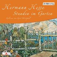 Hermann  Hesse - Stunden im Garten