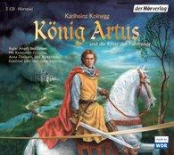 Karlheinz  Koinegg - König Artus und die Ritter der Tafelrunde