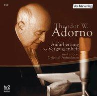 Theodor W.  Adorno - Aufarbeitung der Vergangenheit