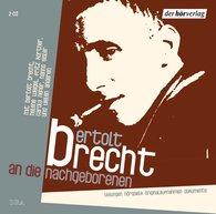 Bertolt  Brecht - An die Nachgeborenen