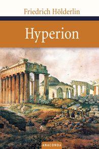 Friedrich  Hölderlin - Hyperion