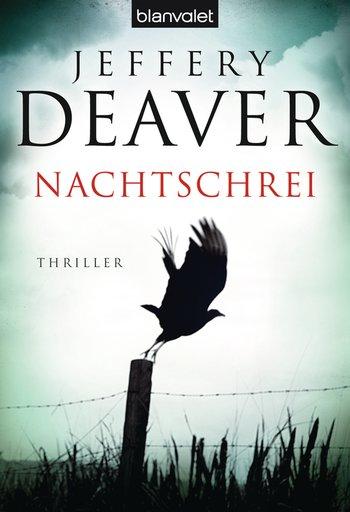 Jeffery Deaver - Nachtschrei