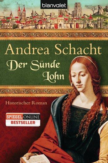 Andrea Schacht - Der Sünde Lohn