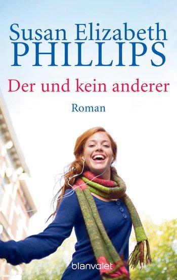 Susan Elizabeth Phillips - Der und kein anderer