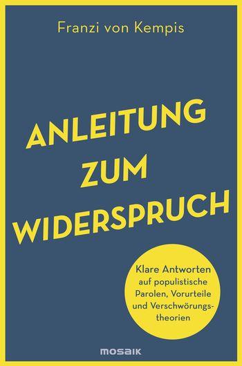 Franzi von Kempis: Anleitung zum Widerspruch. Mosaik Verlag (Paperback)
