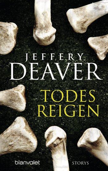 Jeffery Deaver - Todesreigen