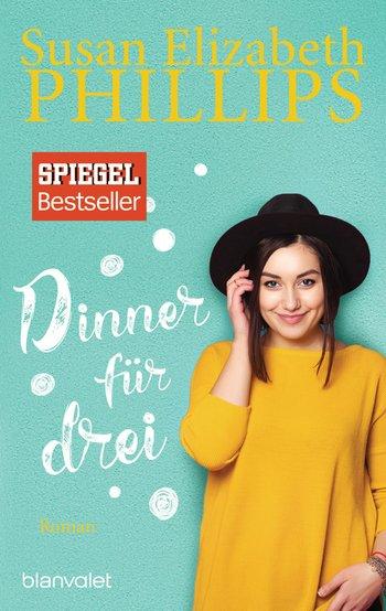 Susan Elizabeth Phillips - Dinner für drei