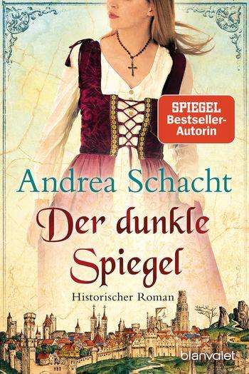 Andrea Schacht - Der dunkle Spiegel