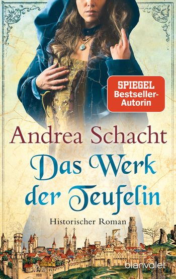Andrea Schacht - Das Werk der Teufelin
