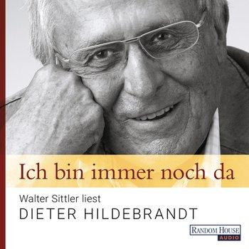Dieter Hildebrandt Ich Bin Immer Noch Da Walter Sittler