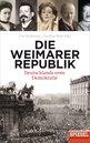 Uwe  Klußmann (Editor), Joachim  Mohr (Editor) - The Weimar Republic