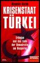 Hasnain  Kazim - Turkey – Crisis State