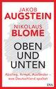Jakob  Augstein, Nikolaus  Blome - Oben und unten