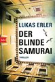 Lukas  Erler - The Blind Samurai