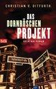 Christian v. Ditfurth - Das Dornröschen-Projekt
