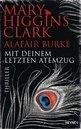 Mary Higgins Clark,Alafair Burke - Mit deinem letzten Atemzug