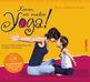 Sonja Zernick-Förster - Komm, wir machen Yoga!