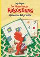Ingo  Siegner - Der kleine Drache Kokosnuss – Spannende Labyrinthe