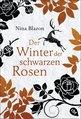 Nina Blazon - Der Winter der schwarzen Rosen