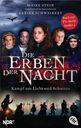 Maike  Stein, Ulrike  Schweikert - Die Erben der Nacht - Kampf um Licht und Schatten