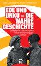 Janko Lauenberger,Juliane von Wedemeyer - Ede und Unku - die wahre Geschichte