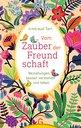Irmtraud  Tarr - On the Magic of Friendship