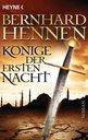Bernhard Hennen - Könige der ersten Nacht