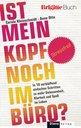 Anne  Otto, Carola  Kleinschmidt - Ist mein Kopf noch im Büro?