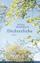 Petra  Morsbach - Dichterliebe