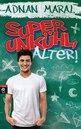 Adnan  Maral - Super unkühl, Alter!