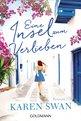 Karen  Swan - Eine Insel zum Verlieben