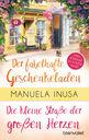 Manuela  Inusa - Valerie Lane - Der fabelhafte Geschenkeladen / Die kleine Straße der großen Herzen