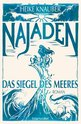 Heike  Knauber - Najaden – The Seal of the Sea